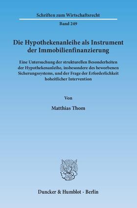 Thom   Die Hypothekenanleihe als Instrument der Immobilienfinanzierung   Buch   sack.de