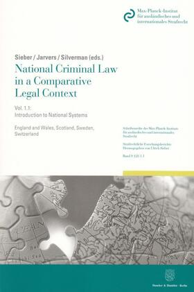Sieber / Jarvers / Silverman | National Criminal Law in a Comparative Legal Context. Vol.1.1 | Buch | Sack Fachmedien