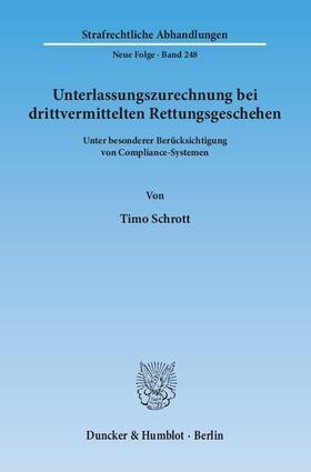 Schrott | Unterlassungszurechnung bei drittvermittelten Rettungsgeschehen. | Buch | sack.de