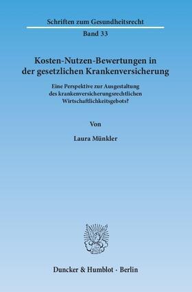 Münkler | Kosten-Nutzen-Bewertungen in der gesetzlichen Krankenversicherung | Buch | sack.de