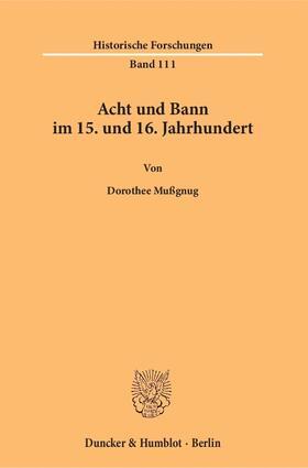 Mußgnug | Acht und Bann im 15. und 16. Jahrhundert | Buch | sack.de