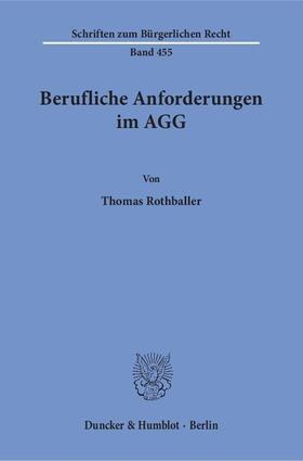 Rothballer   Berufliche Anforderungen im AGG   Buch   sack.de