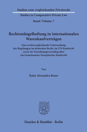 Rener   Rechtsmängelhaftung in internationalen Warenkaufverträgen.   Buch   sack.de