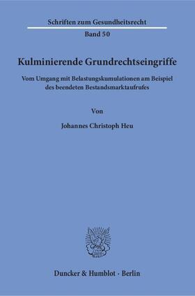 Heu | Kulminierende Grundrechtseingriffe. | Buch | sack.de