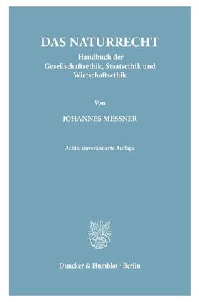 Messner | Das Naturrecht. | Buch | sack.de