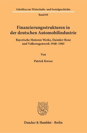 Kresse | Finanzierungsstrukturen in der deutschen Automobilindustrie. | Buch | sack.de