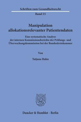 Hahn | Manipulation allokationsrelevanter Patientendaten. | Buch | sack.de