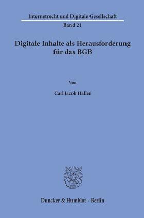 Haller | Digitale Inhalte als Herausforderung für das BGB | Buch | sack.de