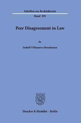 Villanueva Breulmann | Peer Disagreement in Law. | Buch | sack.de