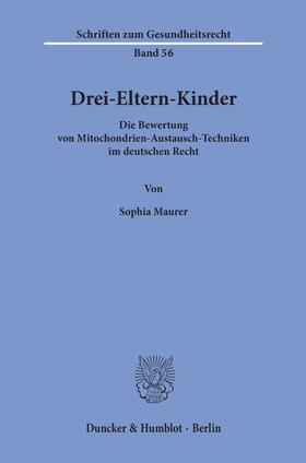 Maurer | Drei-Eltern-Kinder. | Buch | sack.de