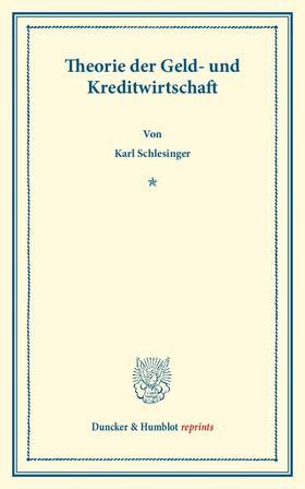 Schlesinger | Theorie der Geld- und Kreditwirtschaft. | Buch | sack.de