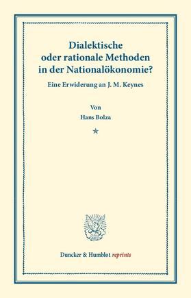 Bolza | Dialektische oder rationale Methoden in der Nationalökonomie. | Buch | sack.de