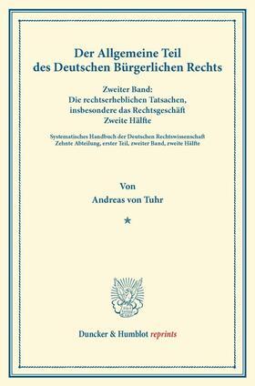 Tuhr / Binding | Der Allgemeine Teil des Deutschen Bürgerlichen Rechts. | Buch | sack.de