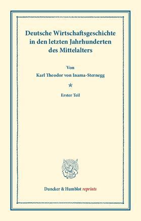 Inama-Sternegg | Deutsche Wirtschaftsgeschichte. | Buch | sack.de
