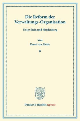 Meier | Die Reform der Verwaltungs-Organisation | Buch | sack.de