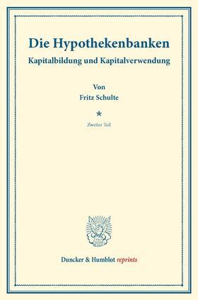 Schulte / Schumacher   Die Hypothekenbanken. Tl.2   Buch   sack.de