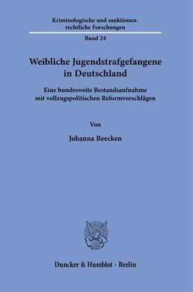 Beecken | Weibliche Jugendstrafgefangene in Deutschland. | Buch | sack.de