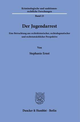 Ernst | Der Jugendarrest. | Buch | sack.de