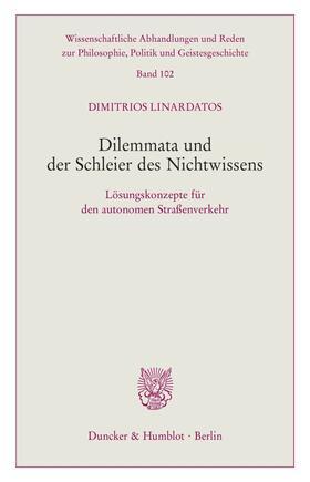 Linardatos | Dilemmata und der Schleier des Nichtwissens. | Buch | sack.de