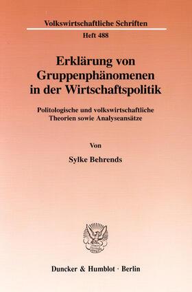 Behrends | Erklärung von Gruppenphänomenen in der Wirtschaftspolitik | E-Book | sack.de