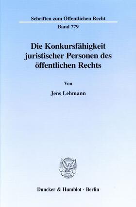 Lehmann | Die Konkursfähigkeit juristischer Personen des öffentlichen Rechts. | E-Book | sack.de