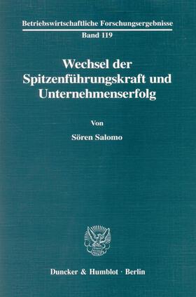 Salomo | Wechsel der Spitzenführungskraft und Unternehmenserfolg | E-Book | sack.de