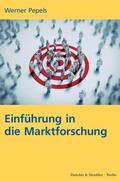 Pepels |  Einführung in die Marktforschung. | eBook | Sack Fachmedien