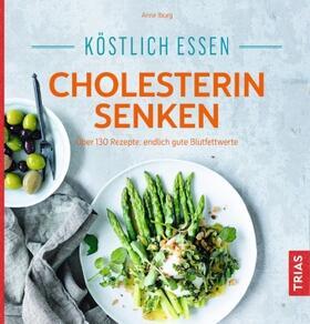 Iburg   Köstlich essen - Cholesterin senken   Buch   sack.de