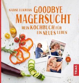 Eckmann | Goodbye Magersucht | Buch | sack.de