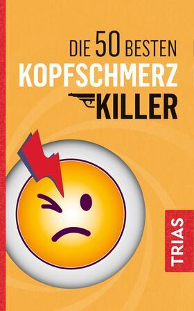 Müller | Die 50 besten Kopfschmerz-Killer | Buch | sack.de