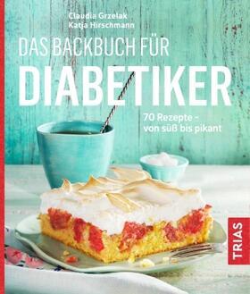 Grzelak / Hirschmann   Das Backbuch für Diabetiker   Buch   sack.de