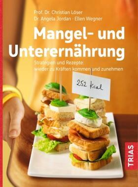 Löser / Jordan / Wegner | Mangel- und Unterernährung | Buch | sack.de