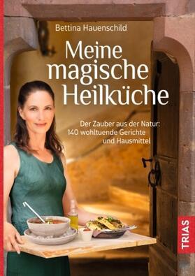 Hauenschild | Meine magische Heilküche | Buch | sack.de