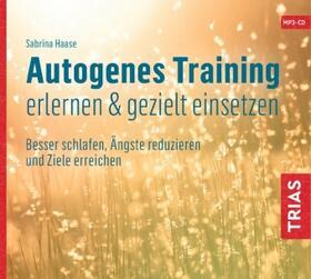 Haase | Autogenes Training erlernen & gezielt einsetzen, 1 Audio-CD, MP3 | Sonstiges | sack.de