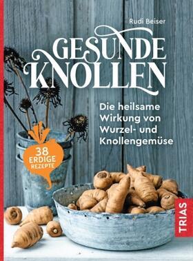 Beiser | Gesunde Knollen | Buch | sack.de