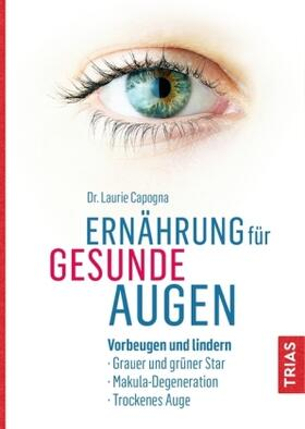 Capogna | Ernährung für gesunde Augen | Buch | sack.de