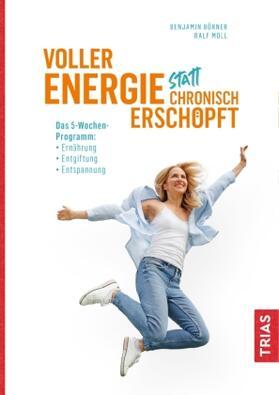 Börner / Moll | Voller Energie statt chronisch erschöpft | Buch | sack.de