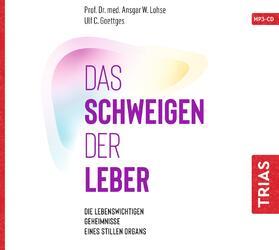 Lohse / Goettges | Das Schweigen der Leber | Sonstiges | sack.de