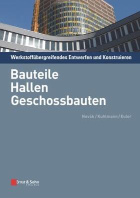 Novák / Kuhlmann / Euler   Werkstoffübergreifendes Entwerfen und Konstruieren. Tl.2   Buch   sack.de