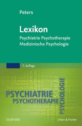 Peters   Lexikon Psychiatrie, Psychotherapie, Medizinische Psychologie   Buch   sack.de