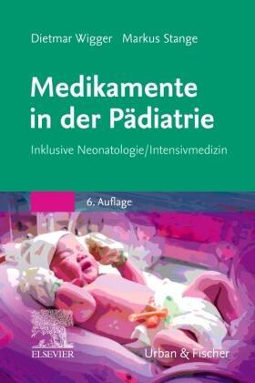 Wigger / Stange | Medikamente in der Pädiatrie | Buch | sack.de