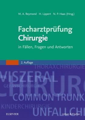 Reymond / Lippert / Haas | Facharztprüfung Chirurgie | Buch | sack.de