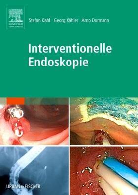 Kahl / Kähler / Dormann | Interventionelle Endoskopie | Buch | sack.de