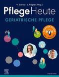 Schraut / Trögner    Pflege Heute Geriatrische Pflege   Buch    Sack Fachmedien