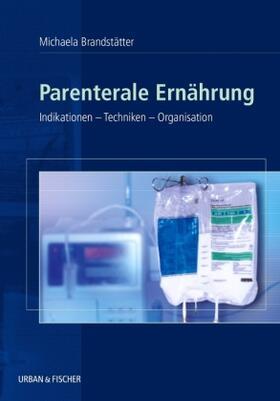 Brandstätter | Parenterale Ernährung | Buch | sack.de