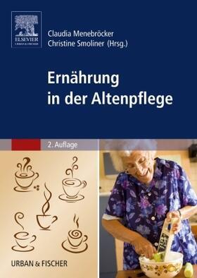 Menebröcker / Smoliner | Ernährung in der Altenpflege | Buch | sack.de