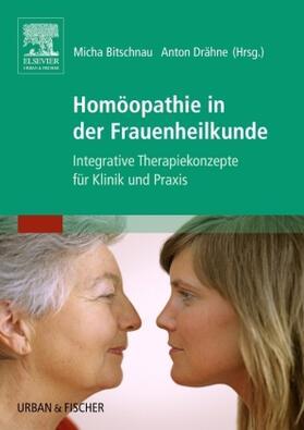 Drähne / Bitschnau | Homöopathie in der Frauenheilkunde | Buch | sack.de
