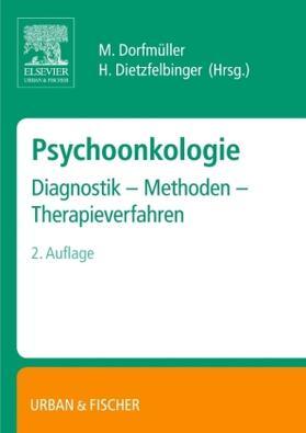 Dorfmüller / Dietzfelbinger | Psychoonkologie | Buch | sack.de