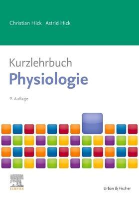 Hick / Hick   Kurzlehrbuch Physiologie   Buch   sack.de