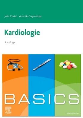 Christ / Sagmeister | BASICS Kardiologie | Buch | sack.de